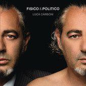 Luca Carboni & Fabri Fibra – Fisico & politico