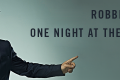 "RTL 102.5 PRESENTA "" ROBBIE WILLIAMS: ONE NIGHT AT THE PALLADIUM"""