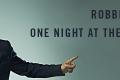 "RTL 102.5 PRESENTA "" ROBBIE WILLIAMS: ONE NIGHT AT THE PALLADIUM"""