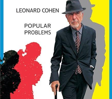 """A voce scritta"" di Roberto Uggeri: LEONARD COHEN – POPULAR PROBLEMS"