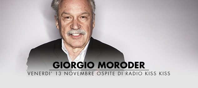 GIORGIO MORODER a RADIO KISS KISS