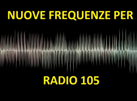 Nuove frequenze per Radio 105