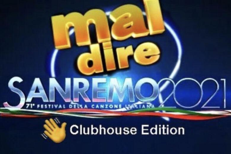 Mai dire Sanremo è su Clubhouse